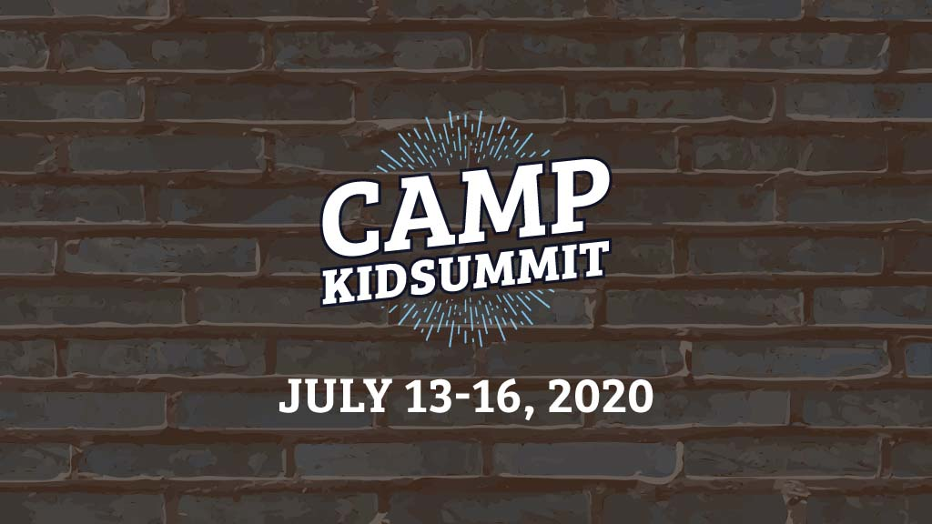 Camp KidSummit 2020 - Save the Date