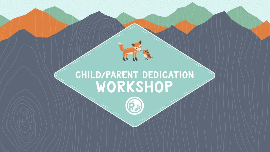 Child-Parent Dedication Workshop
