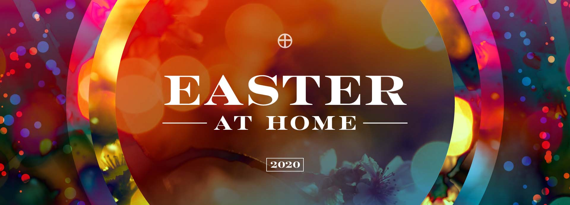 Easter at Home – 2020