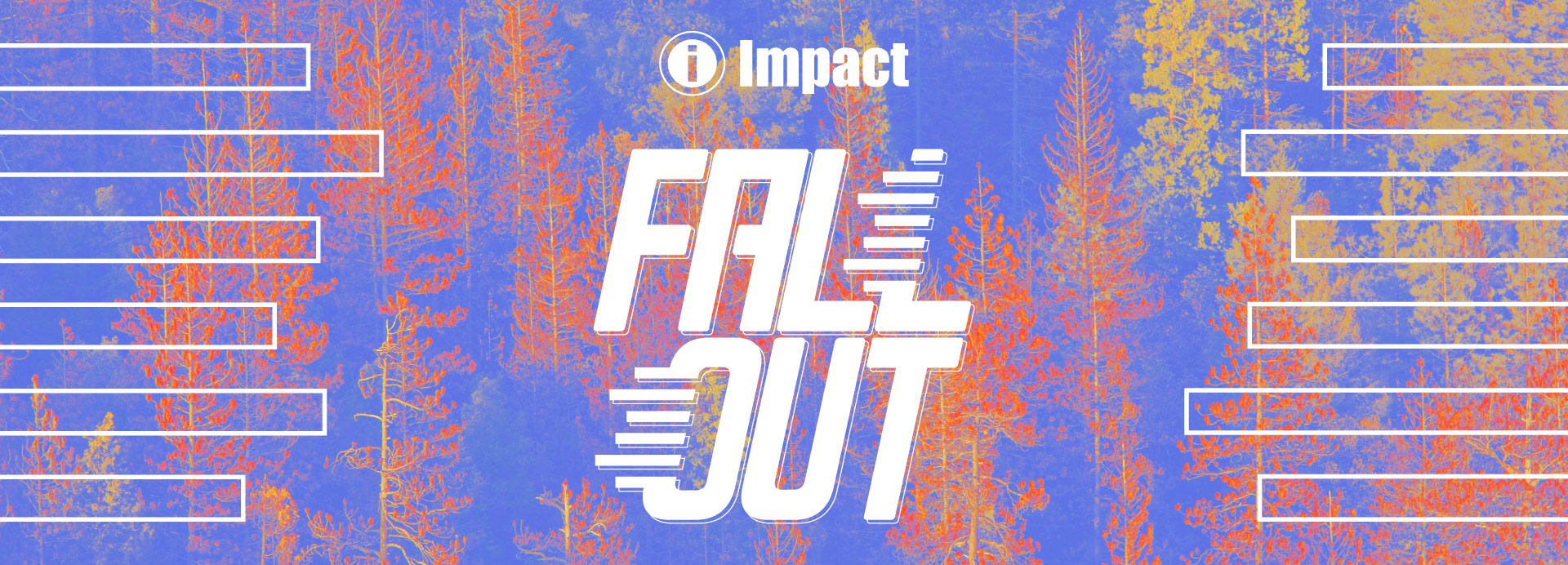 Impact Fall Out