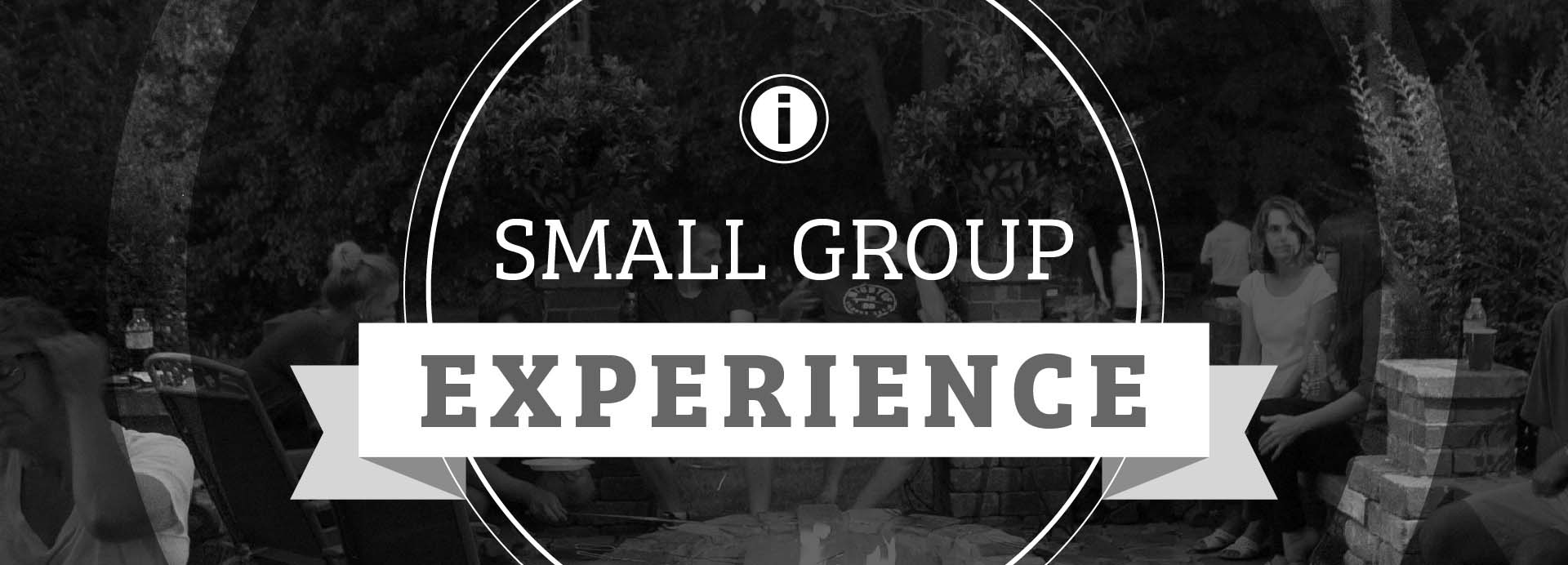 Impact Small Group Experience