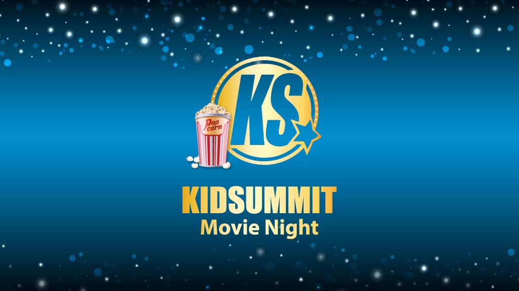 KidSummit Movie Night