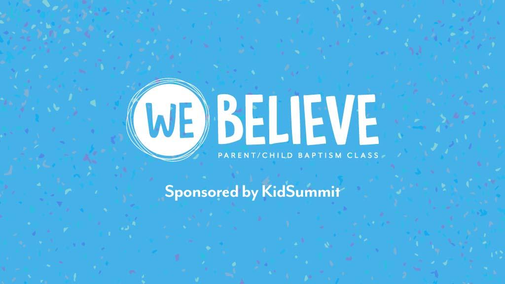 KidSummit We Believe