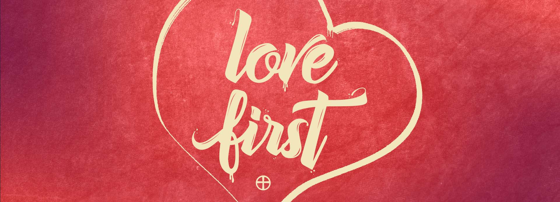 Love First – Week 1