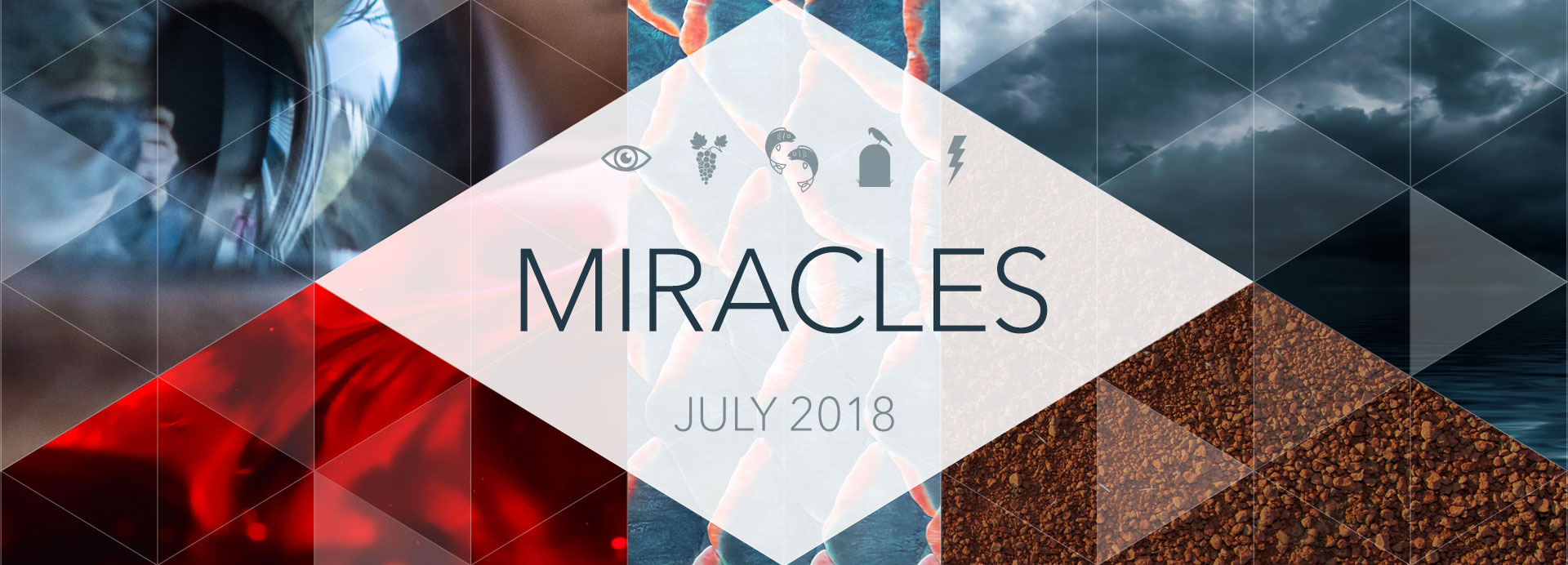 Miracles – Week 4 – Calming the Storm