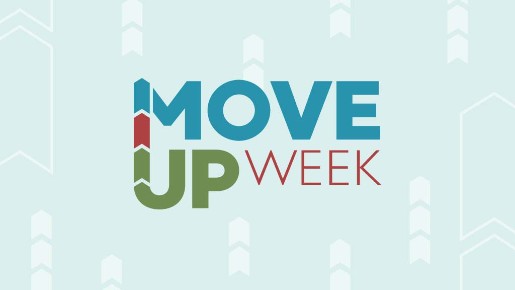 Move Up Week
