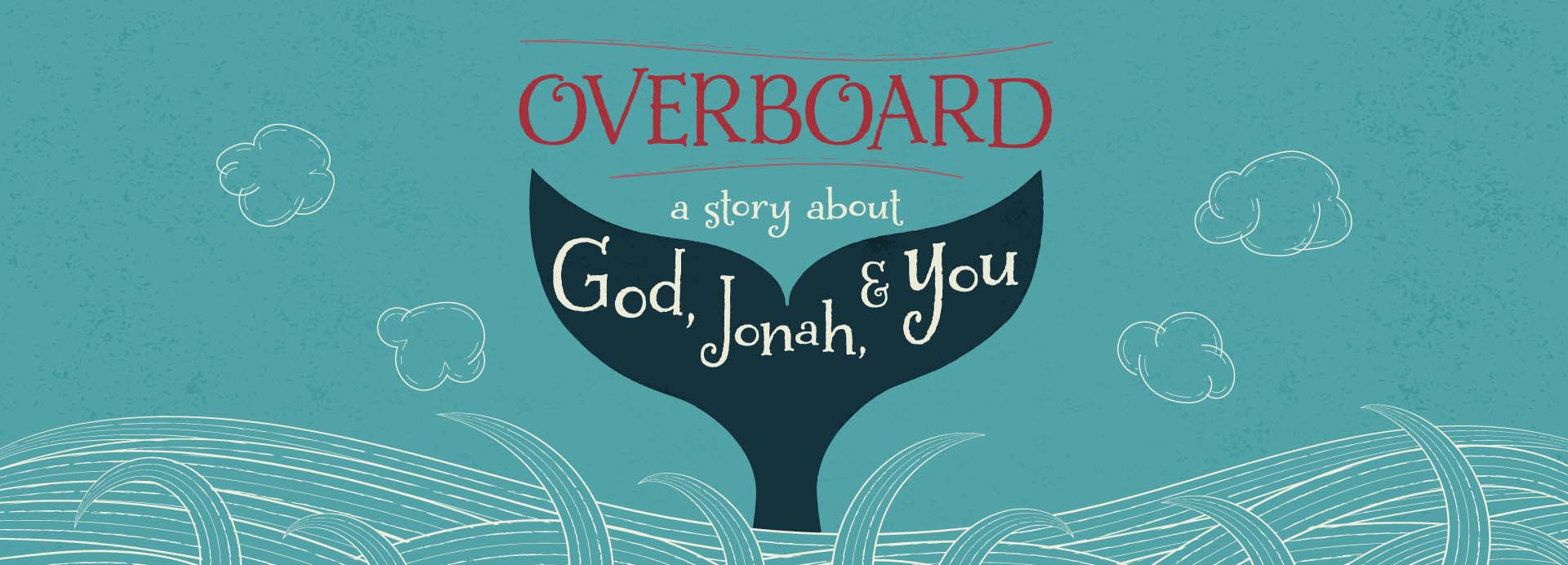 Overboard – A Story About God, Jonah, and You