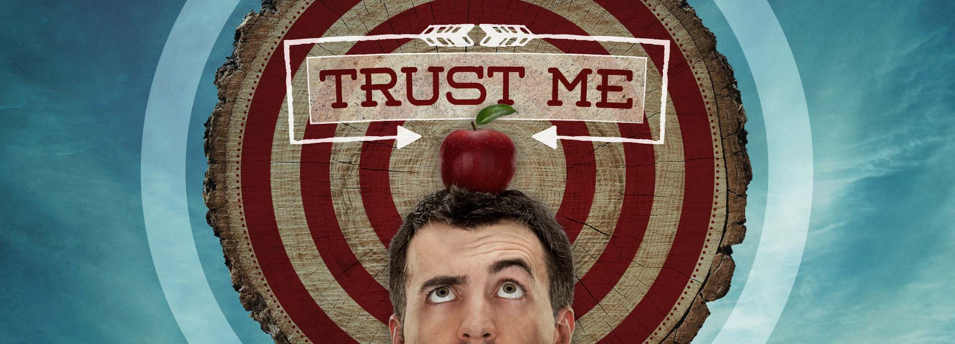 Trust Me – Week 2 – When Others Let You Down